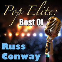 Russ Conway - Pop Elite: Best Of Russ Conway