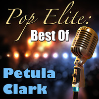 Petula Clark - Pop Elite: Best Of Petula Clark