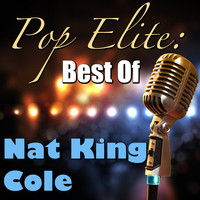 Nat King Cole - Pop Elite: Best Of Nat King Cole