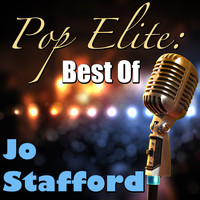 Jo Stafford - Pop Elite: Best Of Jo Stafford