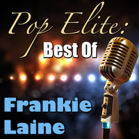 Frankie Laine - Pop Elite: Best Of Frankie Laine