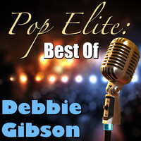 Debbie Gibson - Pop Elite: Best Of Debbie Gibson