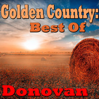 Donovan - Golden Country: Best Of Donovan