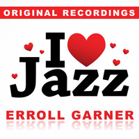 Erroll Garner - I Love Jazz