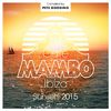 Café Mambo Sunsets 2015 by Various Artists