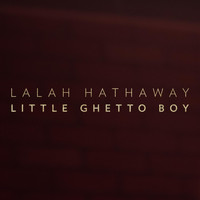 Lalah Hathaway - Little Ghetto Boy - Single