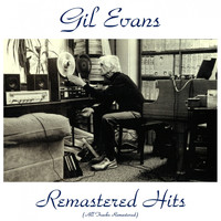 Gil Evans - Remastered Hits