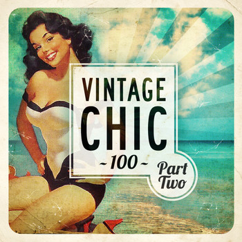 Various Artists - Vintage Chic 100 - Part Two