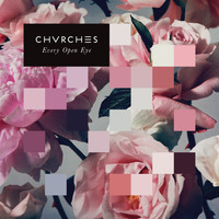 CHVRCHES - Never Ending Circles