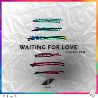Avicii - Waiting For Love (Remixes Pt. II)