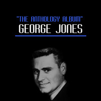 George Jones - The Anthology Album