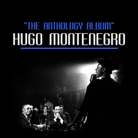 Hugo Montenegro - The Anthology Album