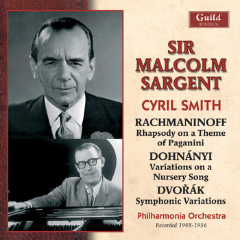 Sir Malcolm Sargent - Rachmaninoff: Rhapsody on a Theme of Paganini - Dohnányi - Variations on a Nursery Song - Dvořák - Symphonic Variations