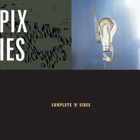 Pixies - Complete B Sides