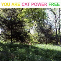 Cat Power - You Are Free (Explicit)
