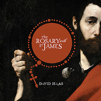 David Haas - The Rosary with St. James