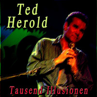 Ted Herold - Tausend illusionen