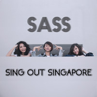 Sass - Sing Out Singapore