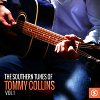 Tommy Collins - The Southern Tunes of Tommy Collins, Vol. 1