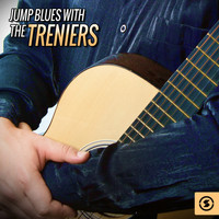 The Treniers - Jump Blues with The Treniers