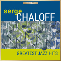 Serge Chaloff - Masterpieces Presents Serge Chaloff - Greatest Jazz Hits
