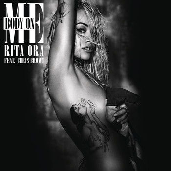 RITA ORA feat. Chris Brown - Body on Me