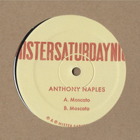 Anthony Naples - Moscato EP