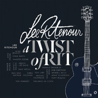 Lee Ritenour - A Twist Of Rit