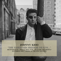 Johnny Kidd - 'The Fabulous Freddie Heath...'