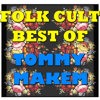 Tommy Makem - Folk Cult: Best Of Tommy Makem