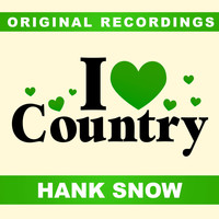 Hank Snow - I Love Country