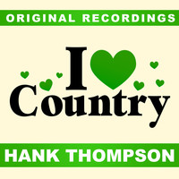 Hank Thompson - I Love Country