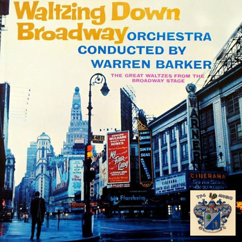 Warren Barker - Waltzing Down Broadway