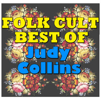 Judy Collins - Folk Cult: Best Of Judy Collins