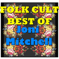 Joni Mitchell - Folk Cult: Best Of Joni Mitchell