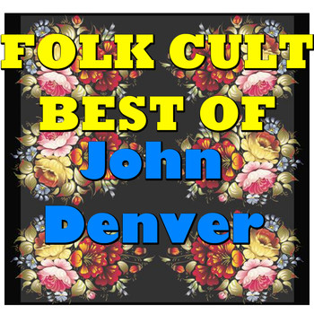John Denver - Folk Cult: Best Of John Denver