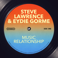 Steve Lawrence & Eydie Gorme - Music Relationship