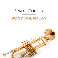 Spade Cooley - Pony Tail Polka