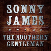 Sonny James - The Southern Gentleman