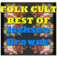 Jackson Browne - Folk Cult: Best Of Jackson Browne