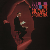 Gil Evans - Out Of The Cool