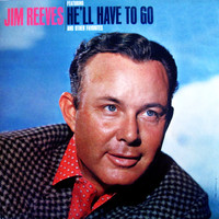 Jim Reeves - Hell Have To Go