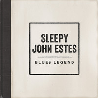 Sleepy John Estes - Blues Legend