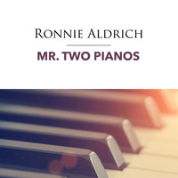 Ronnie Aldrich - Mr. Two Pianos