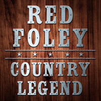 Red Foley - Country Legend