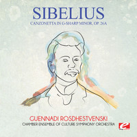 Jean Sibelius - Sibelius: Canzonetta in G-Sharp Minor, Op. 26a (Digitally Remastered)