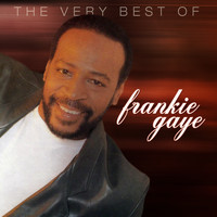 Frankie Gaye - The Very Best Of Frankie Gaye