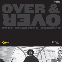 Onra - Over & Over / We Ridin (Explicit)