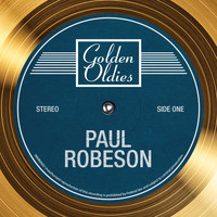 Paul Robeson - Golden Oldies