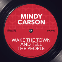 Mindy Carson - Wake the Town and Tell the People